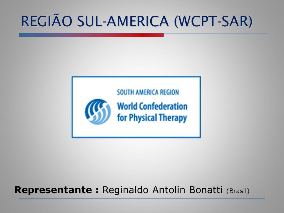 REGIÃO SUL-AMERICA (WCPT-SAR) Representante : Reginaldo Antolin Bonatti (Brasil)