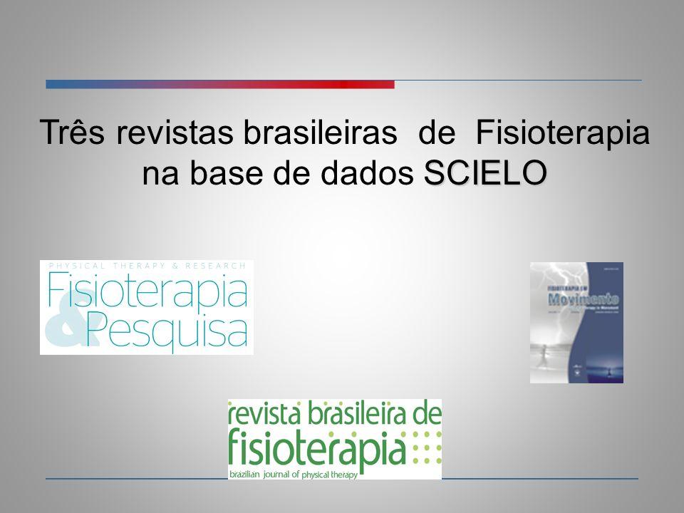 SCIELO Três revistas brasileiras de Fisioterapia na base de dados SCIELO