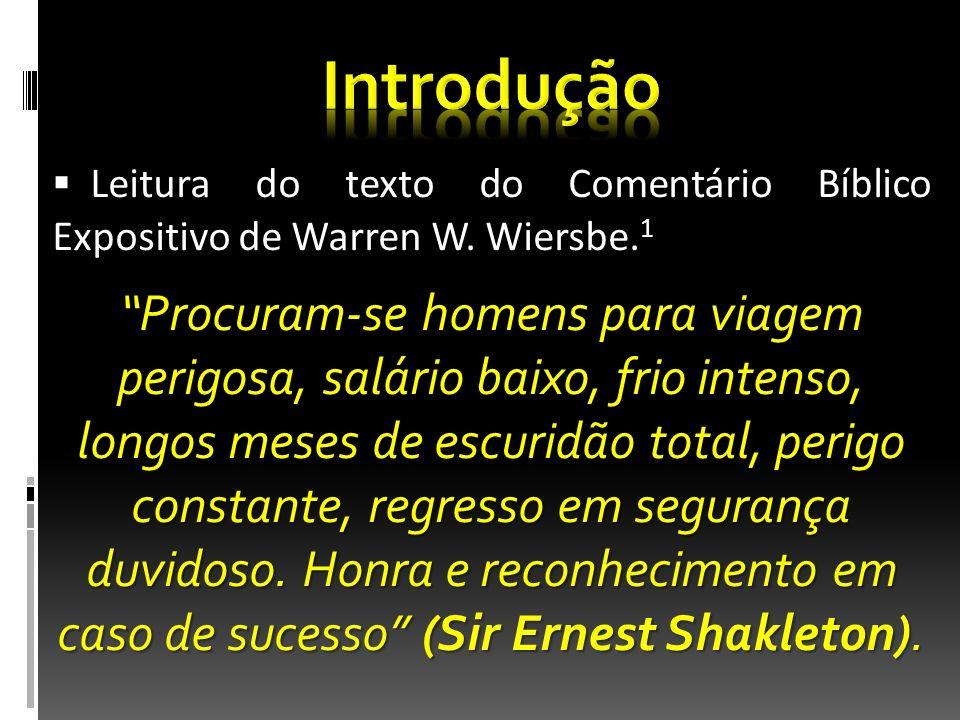 Leitura do texto do Comentário Bíblico Expositivo de Warren W. Wiersbe. 1 Leitura do texto do Comentário Bíblico Expositivo de Warren W. Wiersbe. 1 Pr
