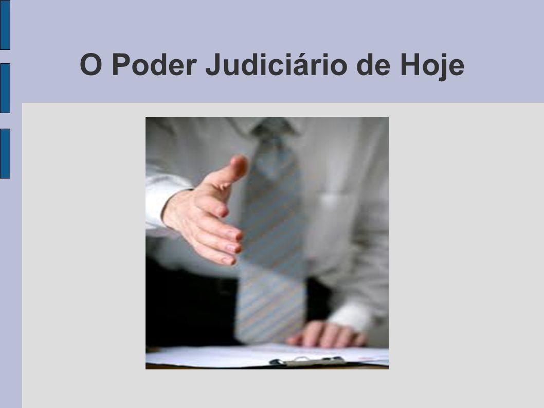 O Poder Judiciário de Hoje