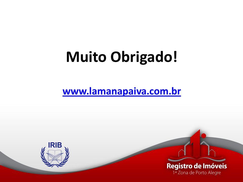 Muito Obrigado! www.lamanapaiva.com.br