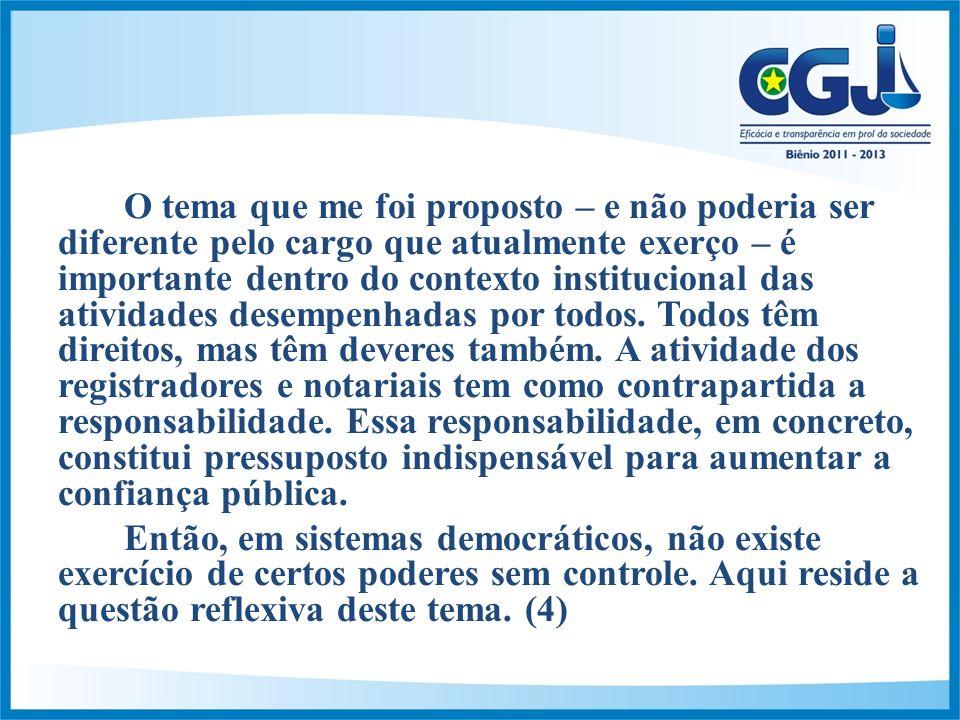 Em Fevereiro de 2012 foi implantada a 2ª fase do selo digital (em todos os atos) e em todas as serventias deste Estado, inclusive as deficitárias.