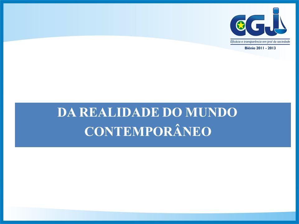 DA REALIDADE DO MUNDO CONTEMPORÂNEO