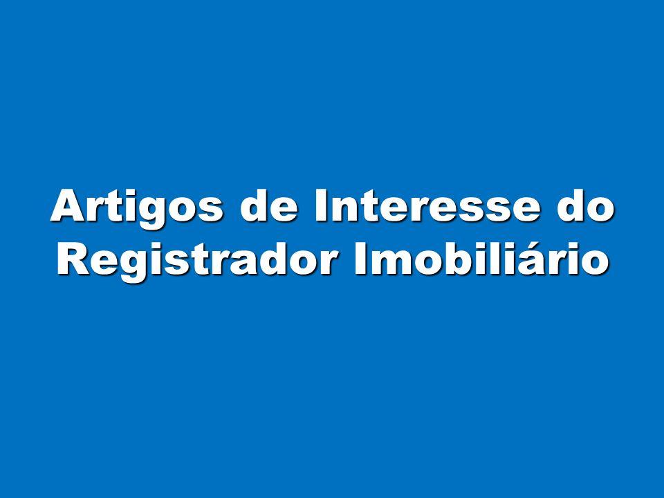 Artigos de Interesse do Registrador Imobiliário