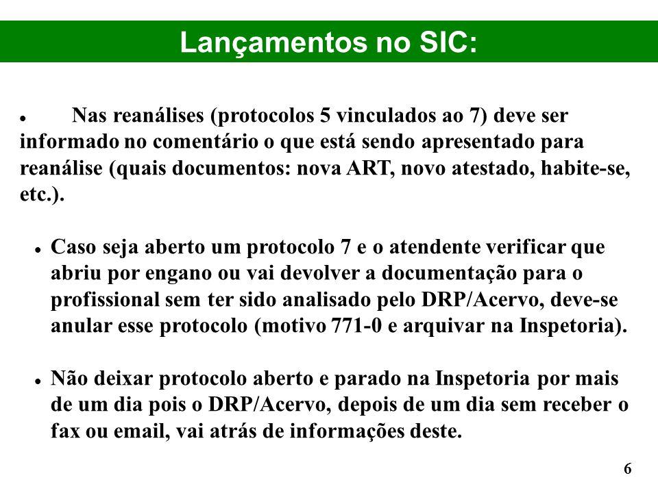 Lançamentos no SIC: Nas reanálises (protocolos 5 vinculados ao 7) deve ser informado no comentário o que está sendo apresentado para reanálise (quais
