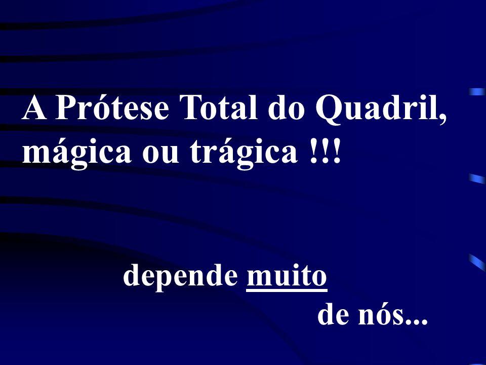A Prótese Total do Quadril, mágica ou trágica !!! depende muito de nós...