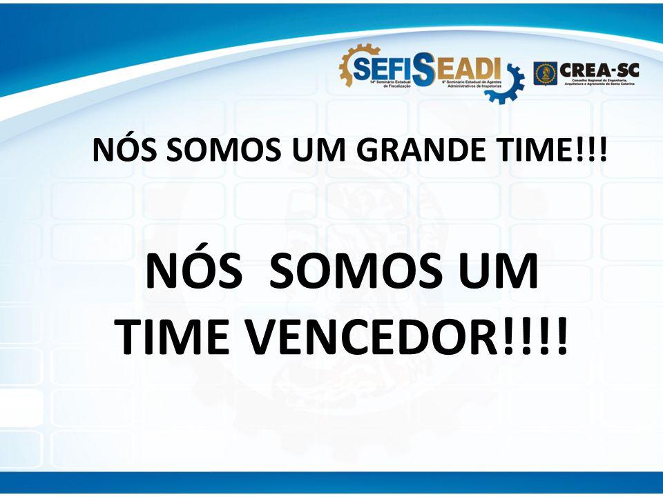 NÓS SOMOS UM GRANDE TIME!!! NÓS SOMOS UM TIME VENCEDOR!!!!