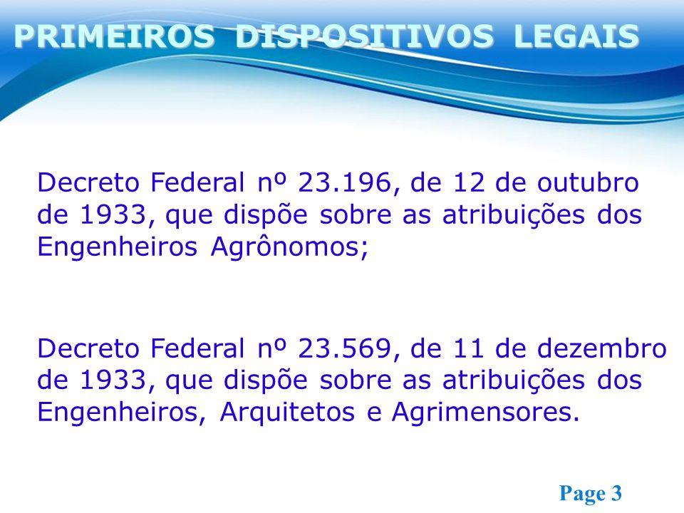 Free Powerpoint Templates Page 3 Decreto Federal nº 23.196, de 12 de outubro de 1933, que dispõe sobre as atribuições dos Engenheiros Agrônomos; Decre