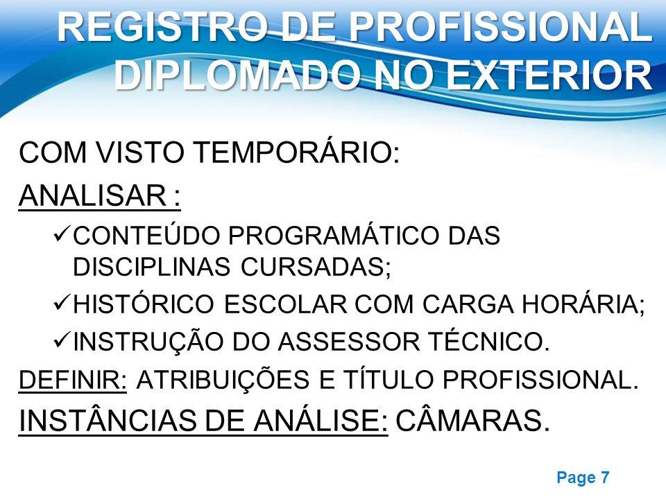 Free Powerpoint Templates Page 7 REGISTRO DE PROFISSIONAL DIPLOMADO NO EXTERIOR COM VISTO TEMPORÁRIO: ANALISAR : CONTEÚDO PROGRAMÁTICO DAS DISCIPLINAS