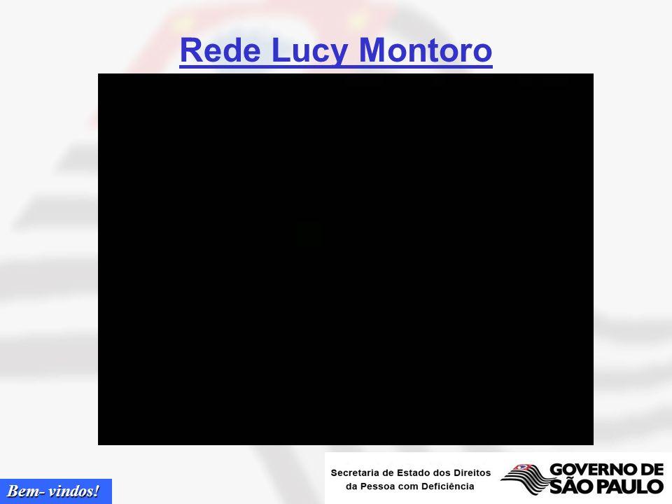 Bem- vindos! Rede Lucy Montoro