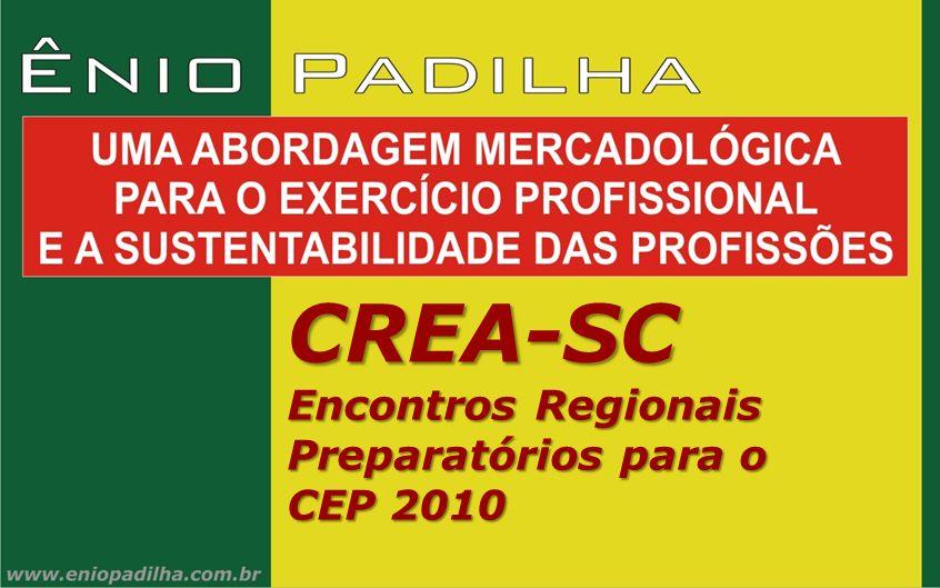 CREA-SC Encontros Regionais Preparatórios para o CEP 2010