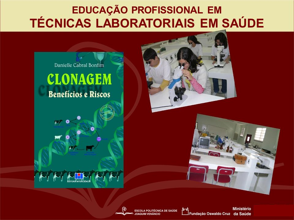 EDUCAÇÃO PROFISSIONAL EM TÉCNICAS LABORATORIAIS EM SAÚDE