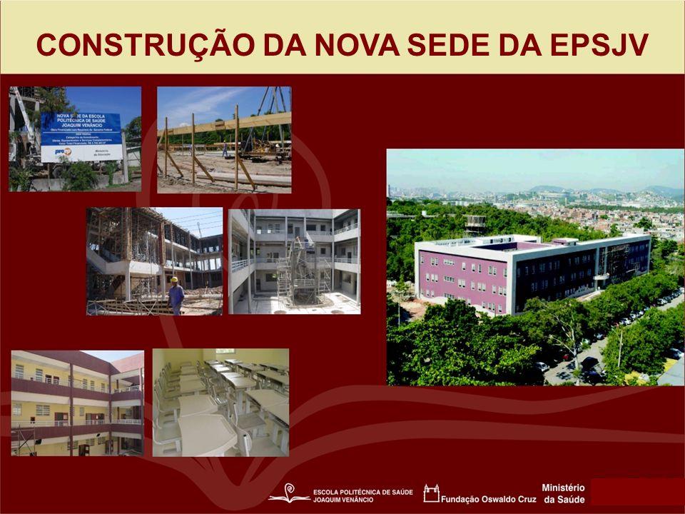 CONSTRUÇÃO DA NOVA SEDE DA EPSJV