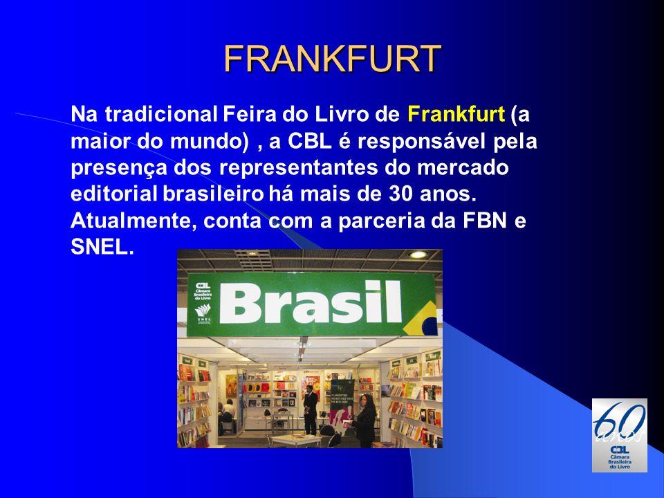 Na tradicional Feira do Livro de Frankfurt (a maior do mundo), a CBL é responsável pela presença dos representantes do mercado editorial brasileiro há
