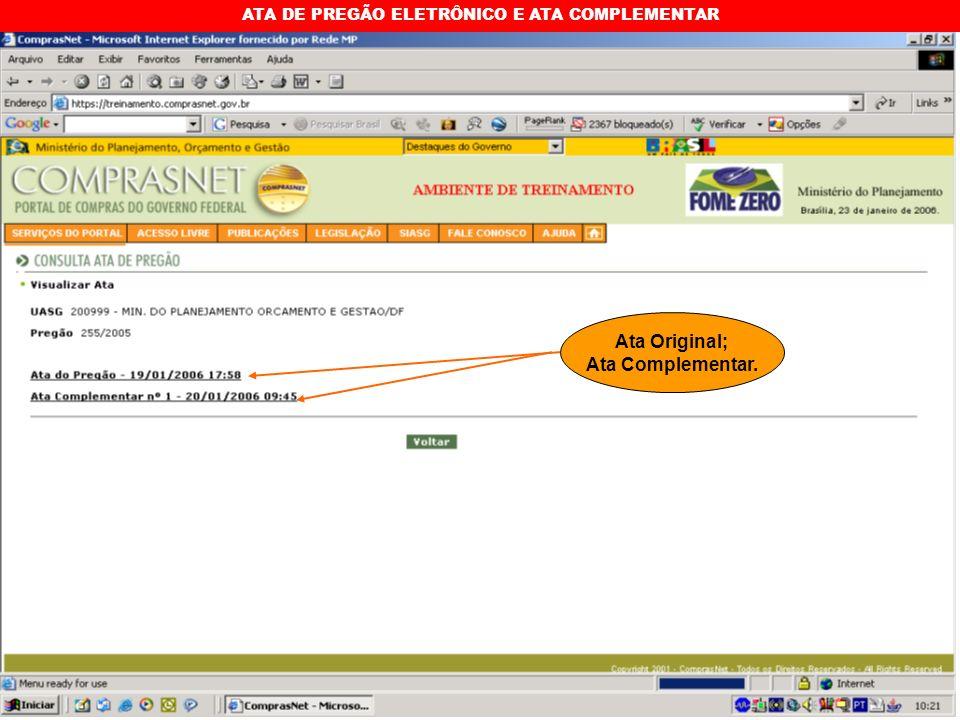 ATA DE PREGÃO ELETRÔNICO E ATA COMPLEMENTAR Ata Original; Ata Complementar.