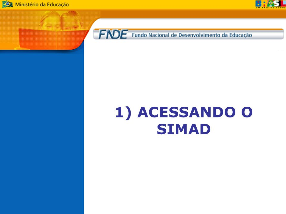 1) ACESSANDO O SIMAD