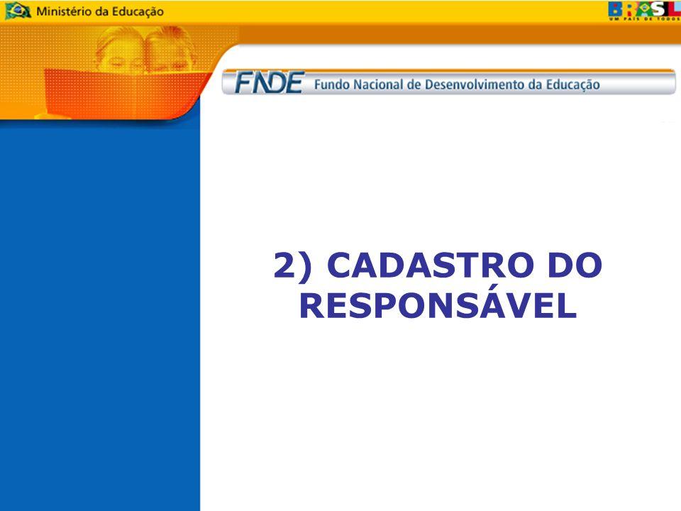2) CADASTRO DO RESPONSÁVEL