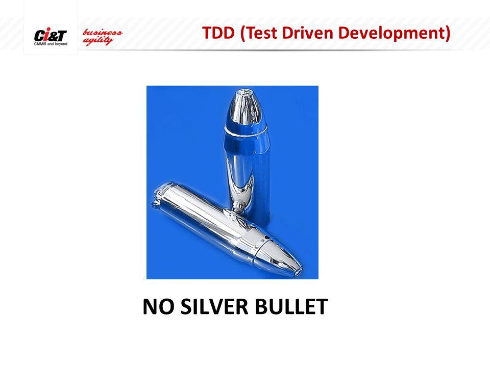 NO SILVER BULLET TDD (Test Driven Development)