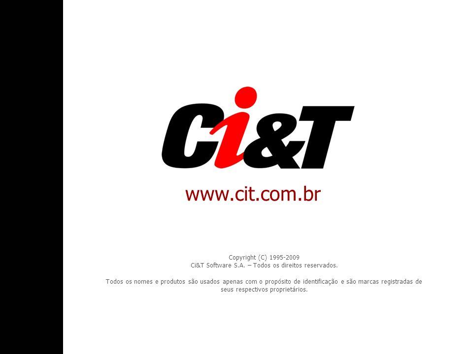 Copyright (C) 1995-2009 Ci&T Software S.A. – Todos os direitos reservados.