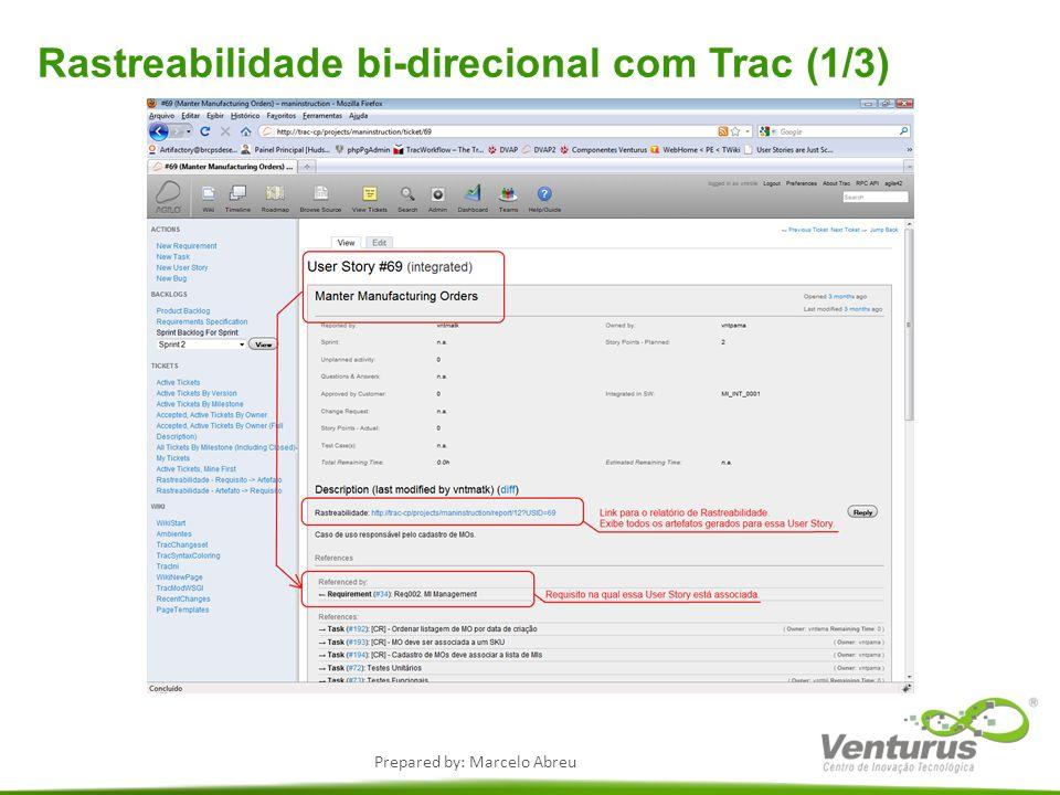 Prepared by: Marcelo Abreu Rastreabilidade bi-direcional com Trac (1/3)