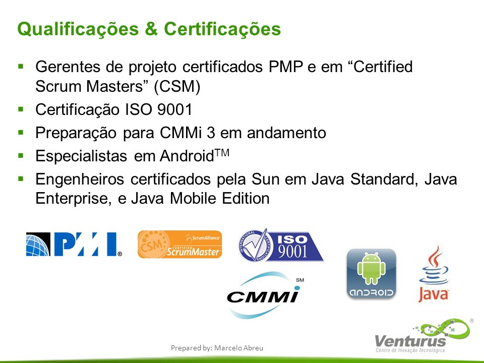 Prepared by: Marcelo Abreu Práticas específicas atendidas REQMSP1.4Maintain bi-directional traceability among the requirements and the project plans and work products.