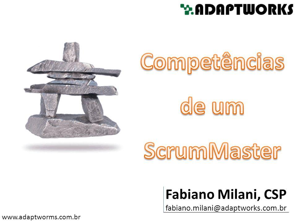 www.adaptworms.com.br Fabiano Milani, CSP, é consultor, instrutor e coach em liderança e gerenciamento de projetos de software onde utiliza metodologias e processos ágeis.