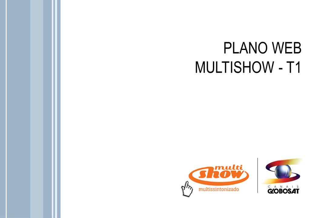PLANO WEB MULTISHOW - T1