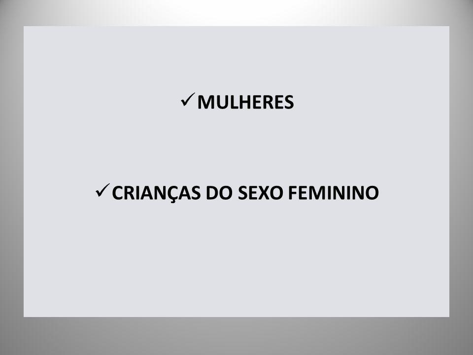 MULHERES CRIANÇAS DO SEXO FEMININO