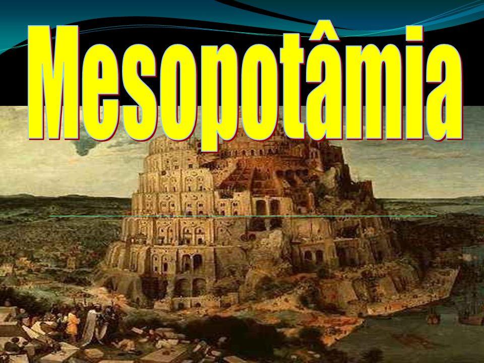 Mesopotâmia A Mesopotâmia é uma região histórica do Oriente Médio banhada pelos rios Tigre e Eufrates.