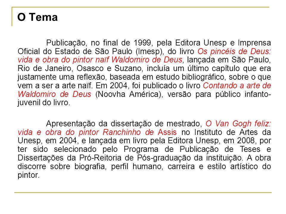 Publicação, no final de 1999, pela Editora Unesp e Imprensa Oficial do Estado de São Paulo (Imesp), do livro Os pincéis de Deus: vida e obra do pintor