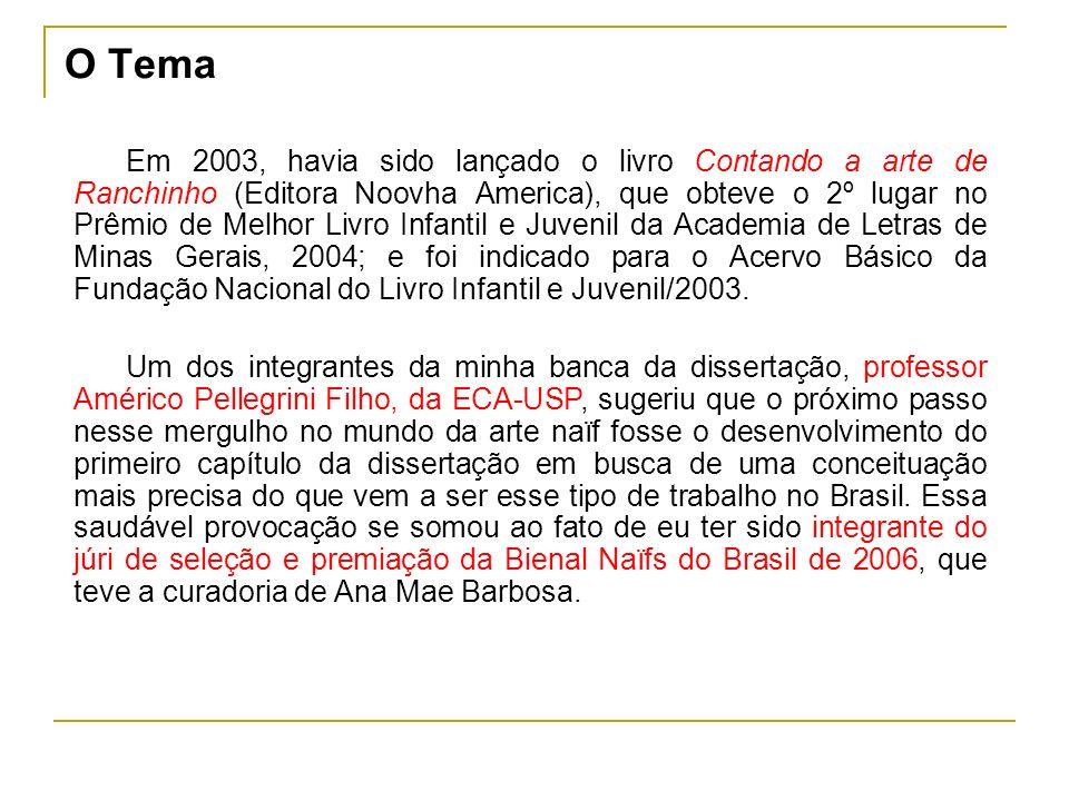 Em 2003, havia sido lançado o livro Contando a arte de Ranchinho (Editora Noovha America), que obteve o 2º lugar no Prêmio de Melhor Livro Infantil e Juvenil da Academia de Letras de Minas Gerais, 2004; e foi indicado para o Acervo Básico da Fundação Nacional do Livro Infantil e Juvenil/2003.