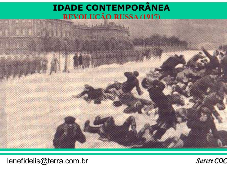 IDADE CONTEMPORÂNEA Sartre COC lenefidelis@terra.com.br REVOLUÇÃO RUSSA (1917) O DOMINGO SANGRENTO E O ENSAIO GERAL: 3 - Cena do filme O Encouraçado P