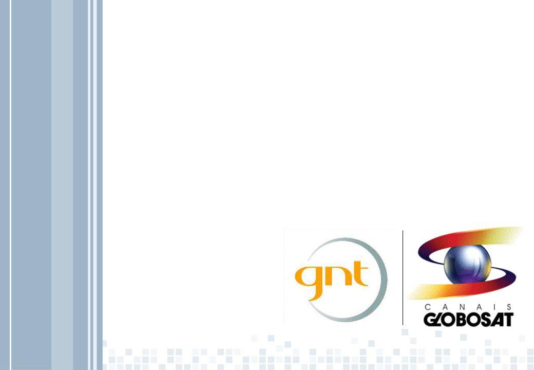 GNT De acordo com o perfil da audiência, em 2007, o target do canal obteve uma participação 10% superior em relação à 2006.