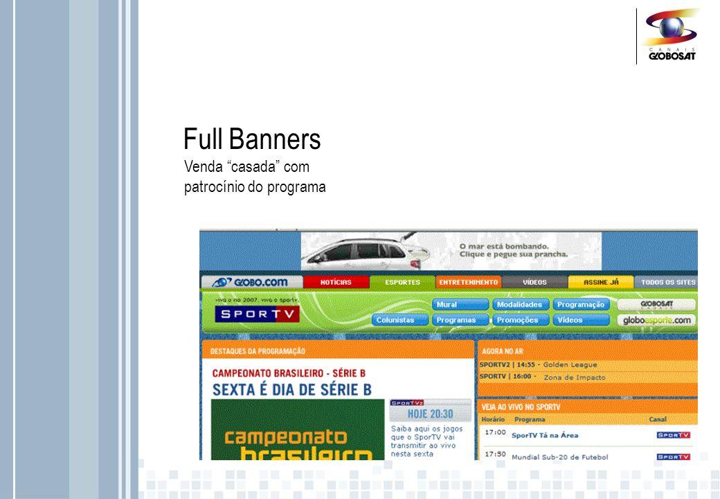 Full Banners Promoções chamadas de divulgação on air promoção online possibilidade de atrelar à formatos diferenciados on air