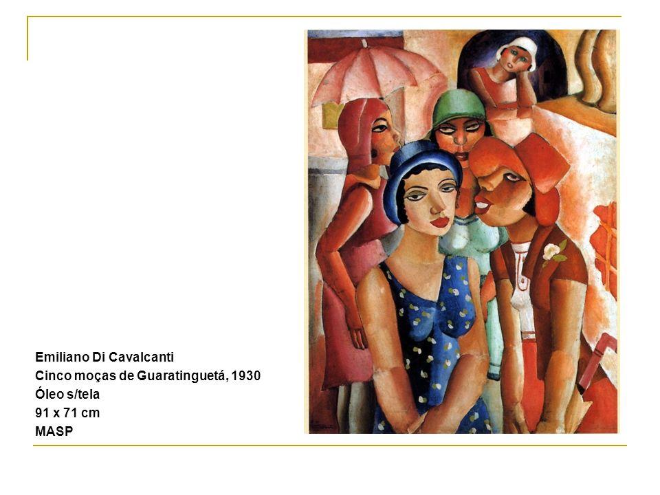 Emiliano Di Cavalcanti Cinco moças de Guaratinguetá, 1930 Óleo s/tela 91 x 71 cm MASP