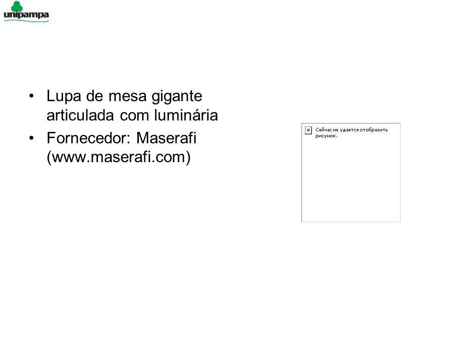 Lupa de mesa gigante articulada com luminária Fornecedor: Maserafi (www.maserafi.com)