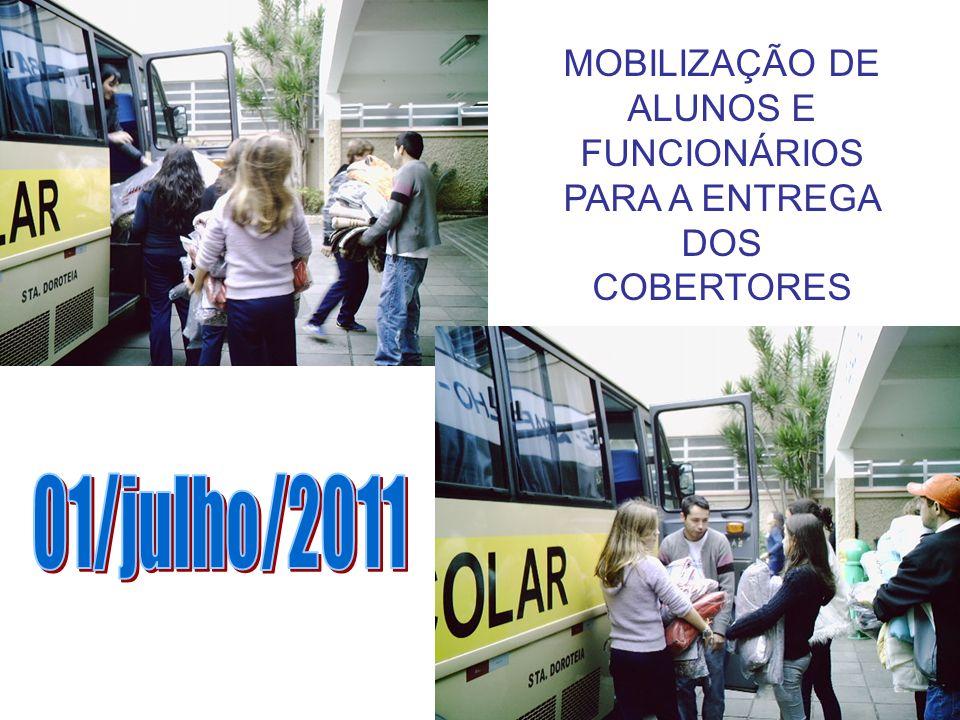 MOBILIZAÇÃO DE ALUNOS E FUNCIONÁRIOS PARA A ENTREGA DOS COBERTORES