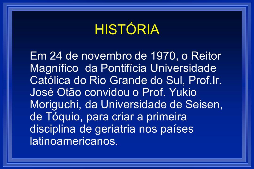 HISTÓRIA Em 24 de novembro de 1970, o Reitor Magnífico da Pontifícia Universidade Católica do Rio Grande do Sul, Prof.Ir. José Otão convidou o Prof. Y