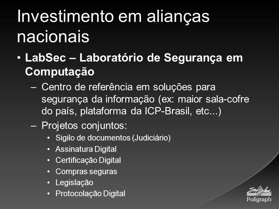 Investimento em alianças nacionais LabSec – Laboratório de Segurança em Computação –Centro de referência em soluções para segurança da informação (ex: