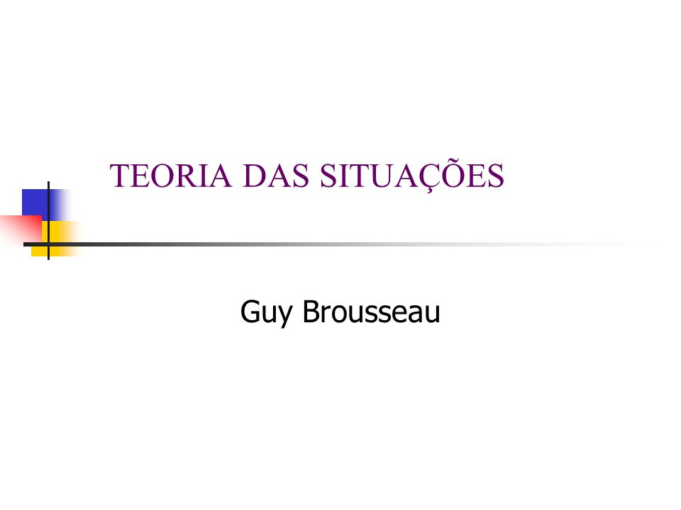 Marilena Bittar2 Referências Básicas Brousseau, G.