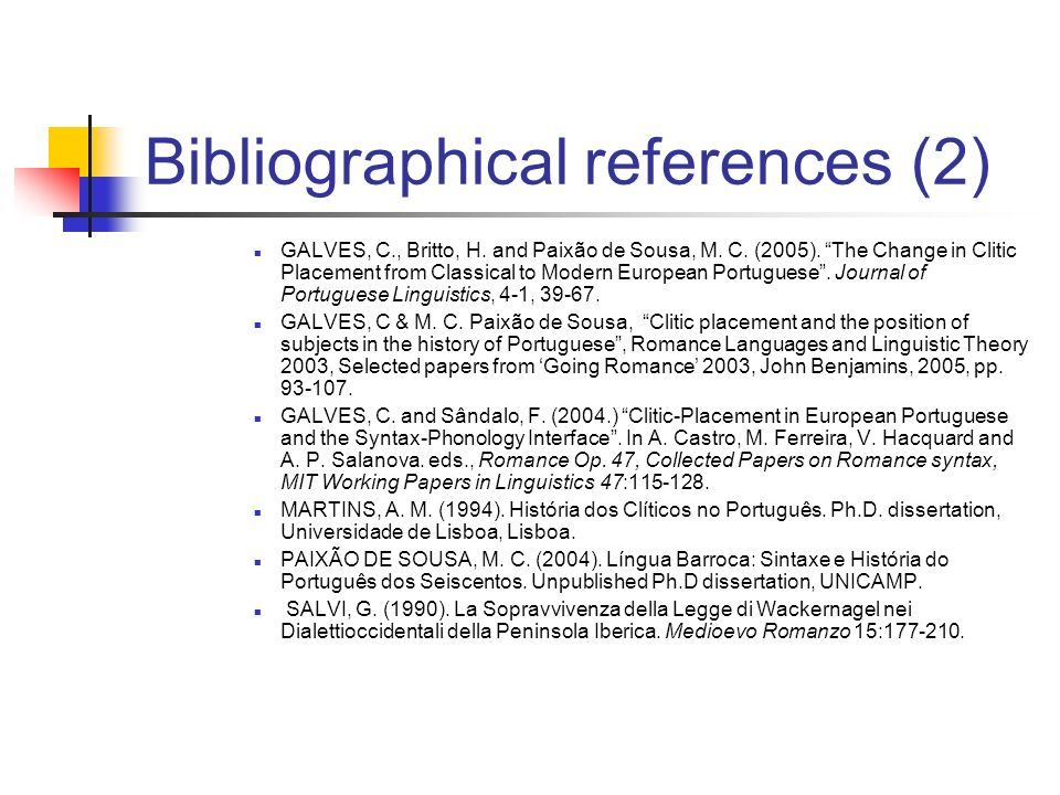 Bibliographical references (2) GALVES, C., Britto, H.