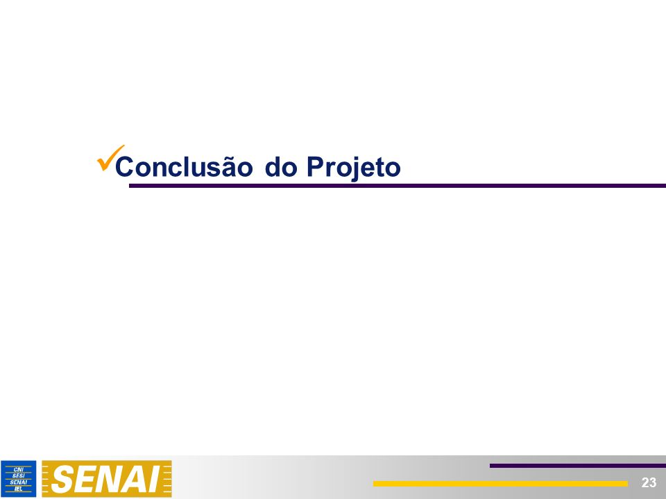 23 Conclusão do Projeto