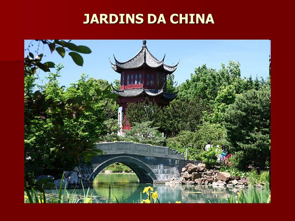 JARDINS DA CHINA