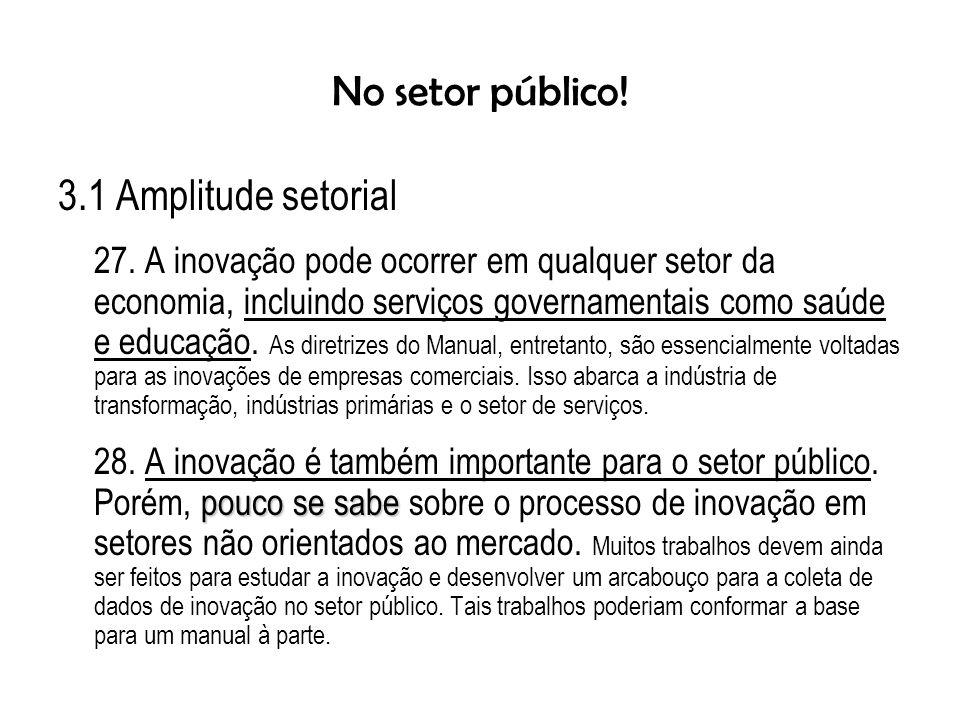 No setor público.3.1 Amplitude setorial 27.