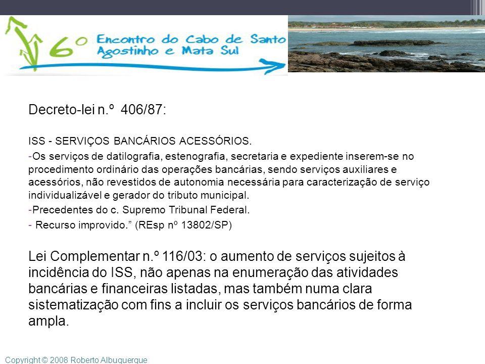 Decreto-lei n.º 406/87: ISS - SERVIÇOS BANCÁRIOS ACESSÓRIOS. -Os serviços de datilografia, estenografia, secretaria e expediente inserem-se no procedi
