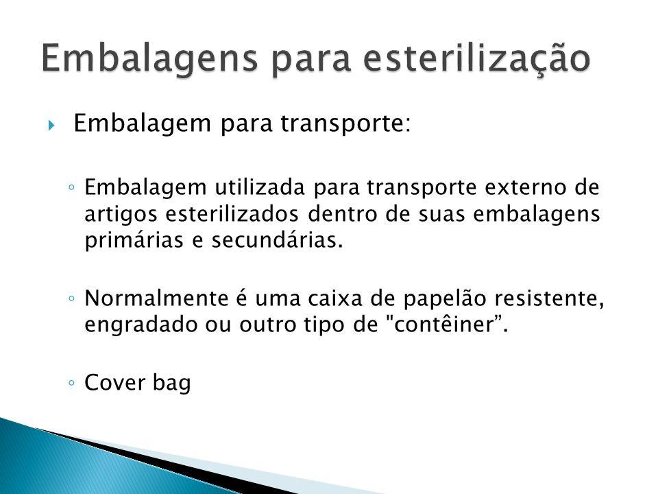 Embalagem para transporte: Embalagem utilizada para transporte externo de artigos esterilizados dentro de suas embalagens primárias e secundárias. Nor