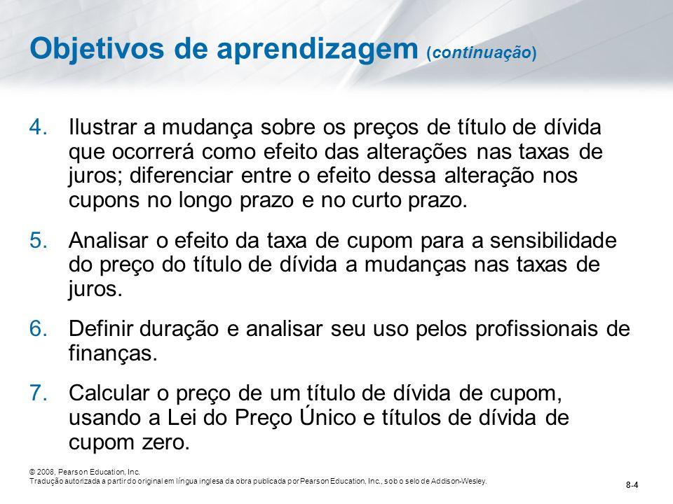 8-75 © 2008, Pearson Education, Inc.