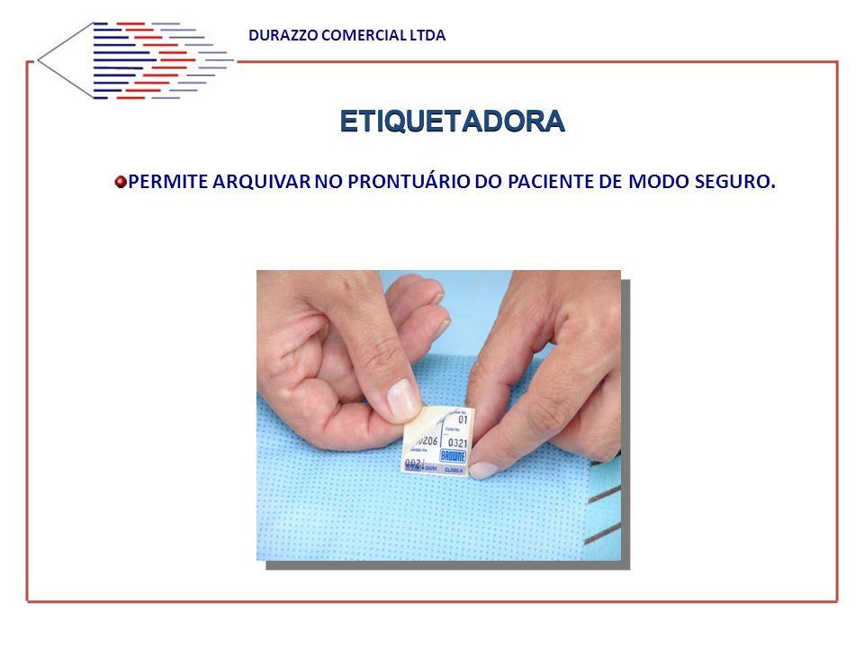 ETIQUETADORA DURAZZO COMERCIAL LTDA PERMITE ARQUIVAR NO PRONTUÁRIO DO PACIENTE DE MODO SEGURO.