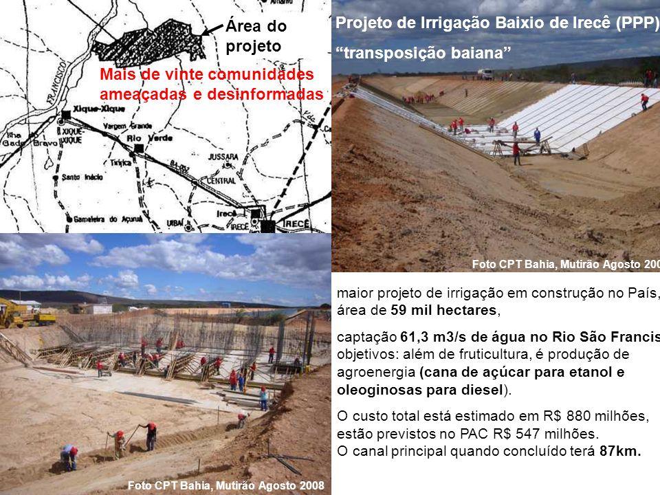 Projeto de Irrigação Baixio de Irecê (PPP) transposição baiana maior projeto de irrigação em construção no País, área de 59 mil hectares, captação 61,