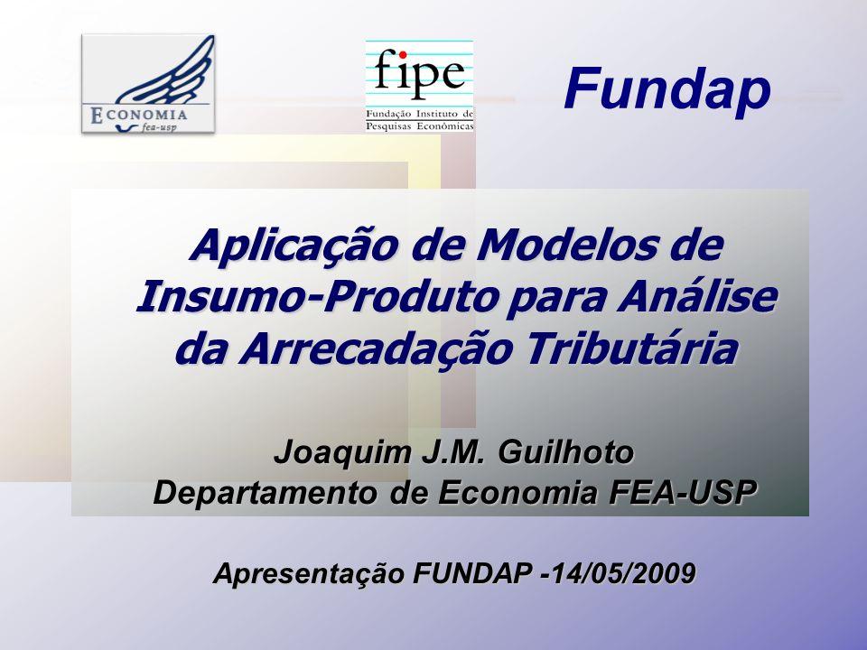 Aplicação de Modelos de Insumo-Produto para Análise da Arrecadação Tributária Joaquim J.M.